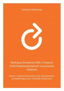 Raport z badania Rzecznika Praw Obywatelskich prowadzanego przez Fundację Aktywizacja